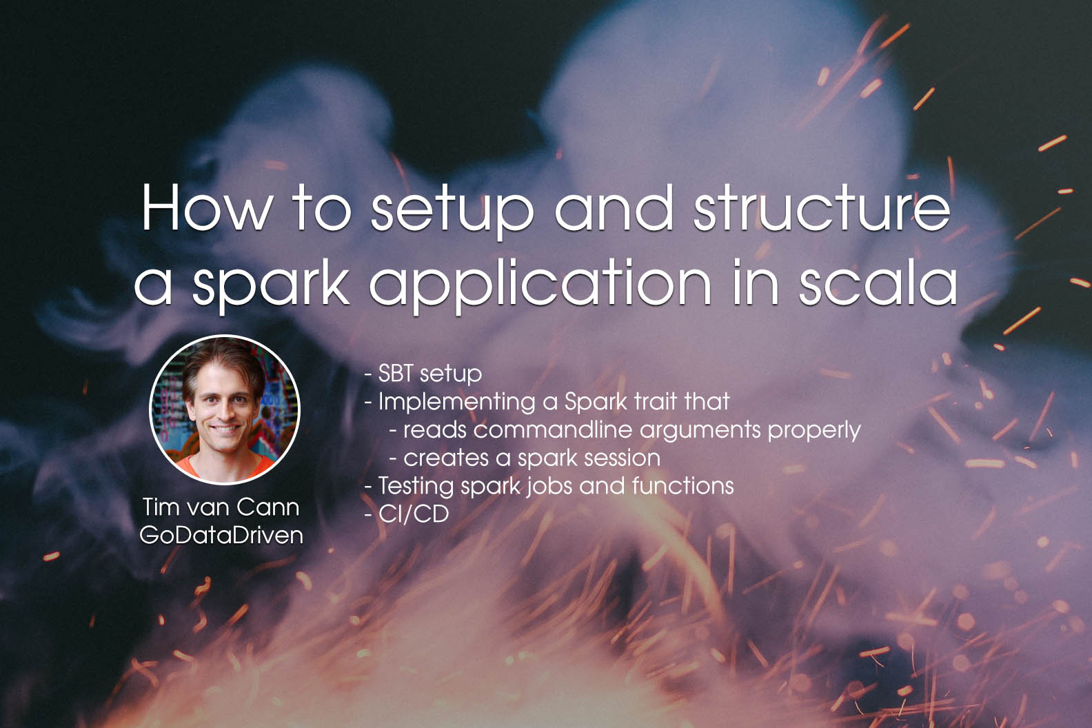 Spark Scala Application - Tim van Cann - GoDataDriven
